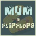 Mum in Flip Flops